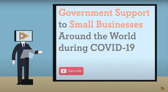Government Support to Small Businesses Around the World during COVID-19