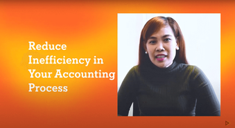 How to Reduce Inefficiency in Your Accounting Process