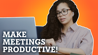 Make Meetings Productive